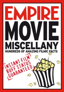 Empire Movie Miscellany : Instant Film Buff Status Guaranteed, Paperback / softback Book