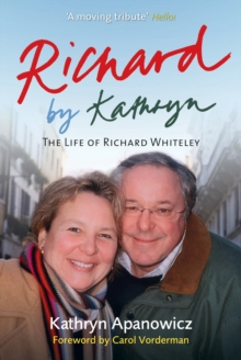 Richard By Kathryn : The Life of Richard Whiteley, Paperback Book