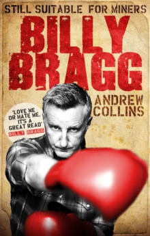 Billy Bragg : Still Suitable for Miners, Paperback Book