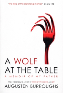 A Wolf at the Table, Paperback / softback Book