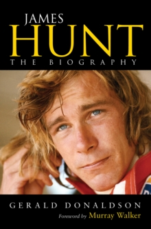 James Hunt : The Biography, Paperback Book