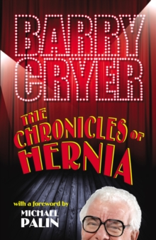 The Chronicles of Hernia, Paperback Book