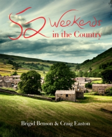 52 Weekends in the Country, Paperback / softback Book