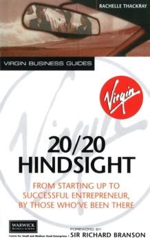 20/20 Hindsight : From Starting Up To Successful Entrepreneur, By Those Who've Been There, Paperback Book