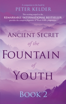 Ancient Secret of the Fountain of Youth Book 2, Paperback / softback Book