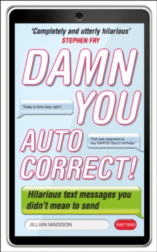 Damn You, Autocorrect!, Paperback Book