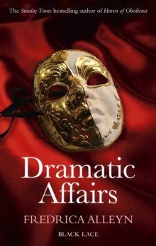 Dramatic Affairs: Black Lace Classics, Paperback / softback Book