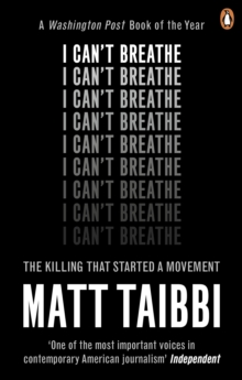 I Can't Breathe : The Killing that Started a Movement, Paperback / softback Book
