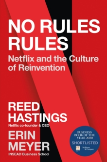 No Rules Rules : Netflix and the Culture of Reinvention, Hardback Book