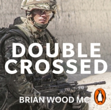 Double Crossed : A Code of Honour, A Complete Betrayal, eAudiobook MP3 eaudioBook