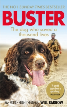 Buster : The dog who saved a thousand lives, Paperback Book