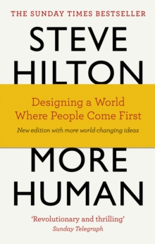 More Human : Designing a World Where People Come First, Paperback Book