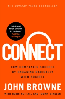 Connect : How companies succeed by engaging radically with society, Hardback Book