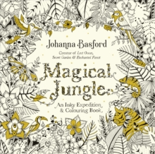Magical Jungle : An Inky Expedition & Colouring Book, Paperback Book