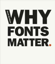 Why Fonts Matter, Paperback Book