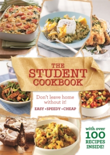 The Student Cookbook : Easy, cheap recipes for students, Paperback / softback Book