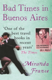 Bad Times in Buenos Aires, Paperback Book