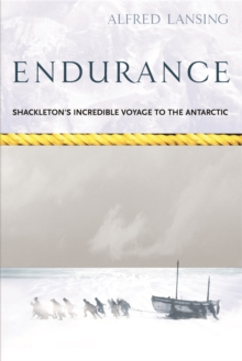 Endurance : Shackleton's Incredible Voyage, Paperback Book