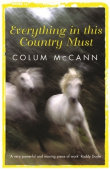 Everything In This Country Must, Paperback / softback Book