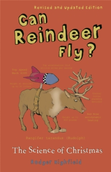 Can Reindeer Fly? : The Science of Christmas, Paperback / softback Book