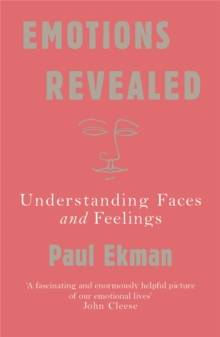Emotions Revealed : Understanding Faces and Feelings, Paperback / softback Book