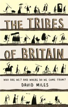 The Tribes of Britain, Paperback / softback Book