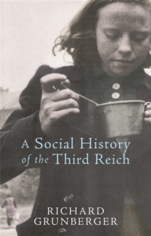 A Social History of The Third Reich, Paperback / softback Book