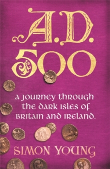 A.D. 500 : A Year in the Dark Ages, Paperback Book