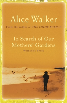 In Search of Our Mother's Gardens, Paperback Book