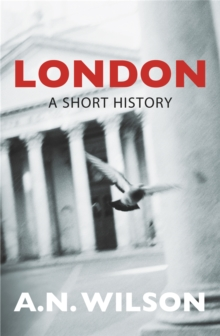 London : A Short History, Paperback Book