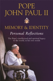 Memory and Identity : Personal Reflections, Paperback / softback Book
