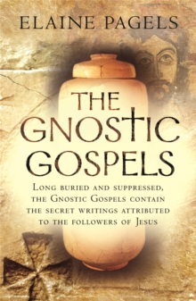 The Gnostic Gospels, Paperback / softback Book