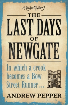 The Last Days of Newgate : An addictive mystery thriller full of twists and turns, Paperback Book