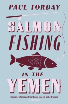 Salmon Fishing in the Yemen, Paperback Book