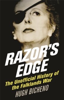 Razor's Edge : The Unofficial History of the Falklands War, Paperback Book