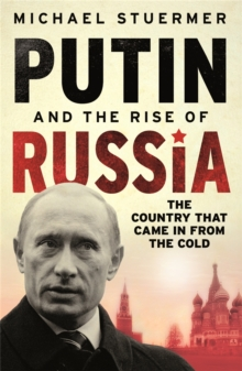 Putin And The Rise Of Russia, Paperback / softback Book