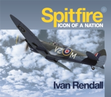 The Spitfire : Icon Of A Nation, Hardback Book