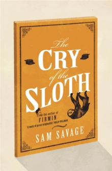 The Cry of the Sloth, Paperback Book