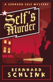 Self's Murder : A Gerhard Self Mystery, Paperback / softback Book