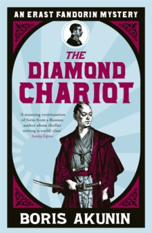 The Diamond Chariot : Erast Fandorin 10, Paperback Book