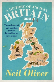 A History of Ancient Britain, Paperback Book