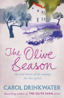 The Olive Season : By The Author of the Bestselling The Olive Farm, Paperback Book