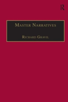 Master Narratives : Tellers and Telling in the English Novel, Hardback Book