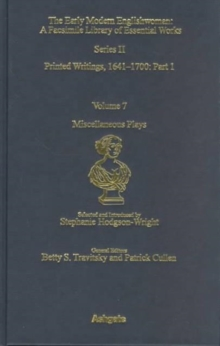 Miscellaneous Plays : Printed Writings 1641-1700: Series II, Part One, Volume 7, Hardback Book