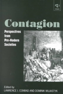 Contagion : Perspectives from Pre-modern Societies, Hardback Book