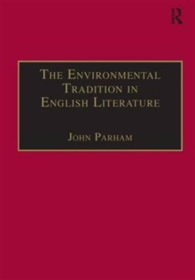 The Environmental Tradition in English Literature, Hardback Book