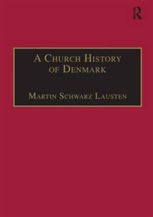 A Church History of Denmark, Hardback Book