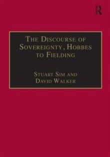 The Discourse of Sovereignty, Hobbes to Fielding : The State of Nature and the Nature of the State, Hardback Book