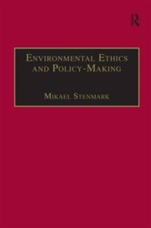 Environmental Ethics and Policy-Making, Hardback Book