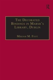 The Decorated Bindings in Marsh's Library, Dublin, Hardback Book